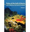 Fishes of the Gulf of Mexico: Volume 1 - John D. McEachran