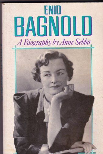 Enid Bagnold.The Authorized Biography
