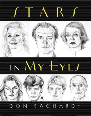 Stars in My Eyes - Don Bachardy