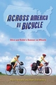 Across America by Bicycle - Alice Honeywell; Bobbi Montgomery