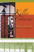 Killer Crónicas: Bilingual Memories - Chavez-Silverman, Susana