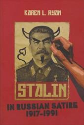 Stalin in Russian Satire, 1917-1991 - Ryan, Karen L.