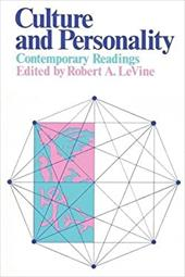 Culture and Personality: Contemporary Readings - Levine, Robert Alan / Levine, John / Levine, Robert