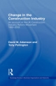 Change in the Construction Industry - David M. Adamson;  Anthony H. Pollington