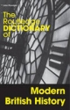 Routledge Dictionary of Modern British History - John Plowright