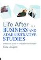 Life After...Business and Administrative Studies - Sally Longson