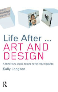 Life After...Art and Design - Sally Longson