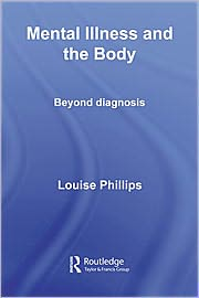 Mental Illness and the Body - Louise Phillips