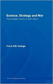 Science, Strategy and War - Frans P.B. Osinga