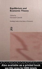 Equilibrium and Economic Theory - Giovanni Alfredo Caravale