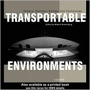 Transportable Environments - Edited by Robert Kronenburg