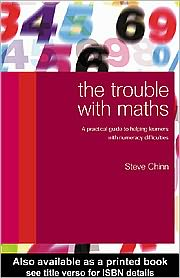 The Trouble with Maths - Steve Chinn