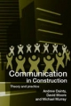 Communication in Construction - Andrew Dainty;  David Moore;  Michael Murray