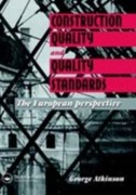 G.A. Atkinson: Construction Quality and Quality Standards