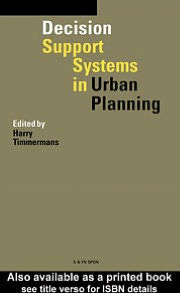 Decision Support Systems in Urban Planning - Edited by Harry Timmermans