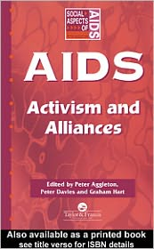 AIDS: Activism and Alliances - Edited by Peter Aggleton, Peter Davies, Graham Hart