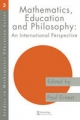 Mathematics Education and Philosophy