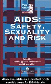 AIDS: Safety, Sexuality and Risk - Edited by Peter Aggleton, Peter Davies, Graham Hart
