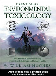Essentials of Environmental Toxicology - William Hughes
