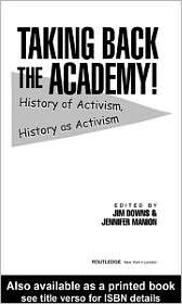 Taking Back the Academy! - Edited by Jim Downs, Jennifer Manion