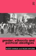 Gender, Ethnicity and Political Ideologies - Charles, Nickie