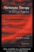 Fibrinolytic Therapy in Clinical Practice - Verheugt, Freek