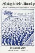 Defining British Citizenship - Karatani, Rieko