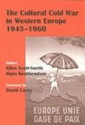 Cultural Cold War in Western Europe, 1945-60