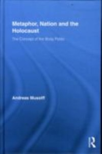 Metaphor, Nation and the Holocaust als eBook von Andreas Musolff - Taylor & Francis