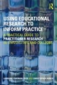 Using Educational Research to Inform Practice - Lorraine Foreman-Peck;  Christopher Winch