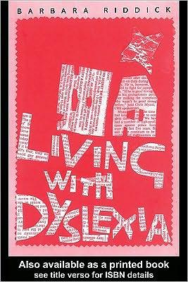 Living With Dyslexia - Barbara Riddick