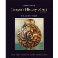 Janson's History of Art Portable Edition Book 1 The Ancient World - Davies, Penelope J.E.; Denny, Walter B.; Hofrichter, Frima Fox; Jacobs, Joseph F.; Roberts, Ann S.;