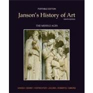 Janson's History of Art Portable Edition Book 2 The Middle Ages - Davies, Penelope J.E.; Denny, Walter B.; Hofrichter, Frima Fox; Jacobs, Joseph F.; Roberts, Ann S.;