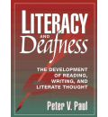 Literacy and Deafness - Peter V. Paul