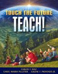 Touch the Future...Teach! - Carlos Diaz, Carol Pelletier and Eugene Provenzo