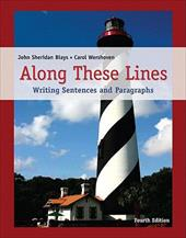 Along These Lines: Writing Sentences and Paragraphs [With Access Code] - Biays, John Sheridan / Wershoven, Carol