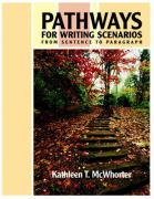 Pathways for Writing Scenarios: From Sentence to Paragraph [With Mywritinglab]