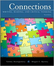 Connections: Writing, Reading, and Critical Thinking (with MyWritingLab Student Access Code Card) - Tammy Montgomery, Megan C. Rainey
