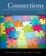 Connections: Writing, Reading, and Critical Thinking [With Access Code]