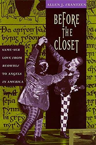 Before the Closet: Same-Sex Love from