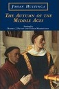 The Autumn of the Middle Ages - Johan H. Huizinga