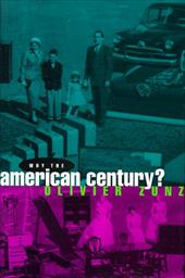 Why the American Century? - Zunz, Olivier