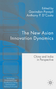New Asian Innovation Dynamics - Govindan Parayil; Anthony P. D'Costa
