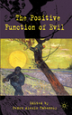 Positive Function of Evil - Pedro Alexis Tabensky