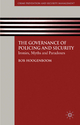 The Governance of Policing and Security - Bob Hoogenboom