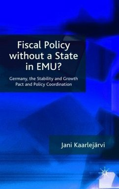 Fiscal Policy Without a State in Emu? - Kaarlejärvi, J.