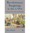 Revolutionary Imaginings in the 1790s - Amy Garnai