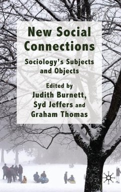 New Social Connections: Sociology's Subjects and Objects - Herausgegeben von Burnett, Judith Jeffers, S. Thomas, G.
