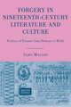 Forgery in Nineteenth-century Literature and Culture - Sara Malton