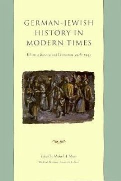 German-Jewish History in Modern Times: Renewal and Destruction, 1918-1945 - Meyer, Michael A. / Brenner, Michael (eds.)